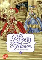 Couverture du livre « Les roses de Trianon T.4 ; coup de théâtre à Trianon » de Annie Jay aux éditions Hachette Jeunesse