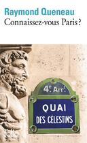 Couverture du livre « Connaissez-vous Paris ? » de Raymond Queneau aux éditions Gallimard