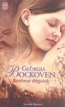 Couverture du livre « Bonheur déguisé » de Georgia Bockoven aux éditions J'ai Lu