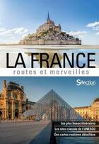Couverture du livre « La France ; routes et merveilles (édition 2018) » de Collectif aux éditions Selection Du Reader's Digest