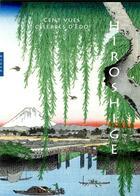 Couverture du livre « Hiroshige ; cent vues d'Edo » de Anne Sefrioui aux éditions Hazan