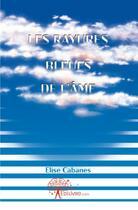 Couverture du livre « Les rayures bleues de l'âme » de Elise Cabanes aux éditions Edilivre-aparis
