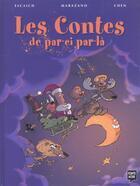 Couverture du livre « Les Contes De Par-Ci Par-La T.1 » de Chen et Escaich aux éditions Pointe Noire