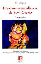 Couverture du livre « Histoires merveilleuses du Mont Gueumo ; contes anciens » de Shi-Seup Kim aux éditions Imago