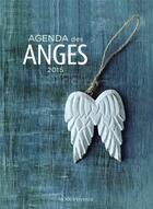 Couverture du livre « Agenda des anges (2015) » de Collectif aux éditions Modus Vivendi