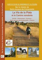 Couverture du livre « La via de la plata et le camino sanabres » de F.Lepere/Y.Terrien aux éditions Lepere Francois