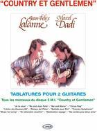 Couverture du livre « Country et gentlemen ; tablatures pour 2 guitares » de Marcel Dadi et Jean-Felix Lalanne aux éditions Carisch Musicom