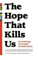 Couverture du livre « The Hope That Kills Us » de Toni Davidson aux éditions Freight Design Digital