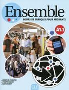 Couverture du livre « Ensemble Francais Pour Migrant » de Dorothee Escoufier aux éditions Cle International