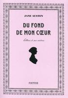 Couverture du livre « Du fond de mon coeur ; lettres à ses nièces » de Jane Austen aux éditions Finitude