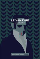Couverture du livre « Le vampyre » de John Polidori aux éditions Aux Forges De Vulcain