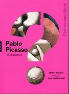 Couverture du livre « Pablo Picasso en 15 questions » de Verane Tasseau aux éditions Hazan