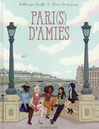 Couverture du livre « Pari(s) d'amies » de Rokhaya Diallo et Kim Cosigny aux éditions Delcourt