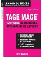 Couverture du livre « Tage mage ; 120 fiches méthodes, savoir-faire et astuces » de Arnaud Sevigne aux éditions Studyrama