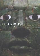 Couverture du livre « Les mayas » de Eric Taladoire et Jean-Pierre Courau aux éditions Chene