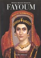 Couverture du livre « Fayoum » de Berenice Geoffroy-Schneiter aux éditions Assouline