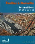 Couverture du livre « Fouilles A Marseille, Les Mobiliers » de Rigoir et Carre et Bonifay aux éditions Errance