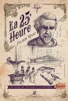 Couverture du livre « La 25e heure ; le chrysanthème noir » de Feldrik Rivat aux éditions L'homme Sans Nom
