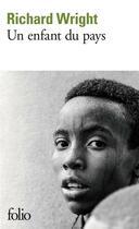 Couverture du livre « Un enfant du pays » de Richard Wright aux éditions Gallimard