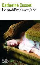 Couverture du livre « Le problème avec Jane » de Catherine Cusset aux éditions Gallimard