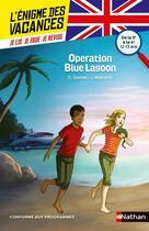 Couverture du livre « L'ENIGME DES VACANCES COLLEGE T.14 ; Operation Blue Lagoon ; de la 5e à la 4e » de Charlotte Garner aux éditions Nathan