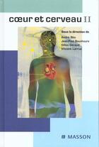 Couverture du livre « Coeur Et Cerveau 2 » de Gilles Geraud et Andre Bes et Vincent Larrue et Jean-Paul Bounhoure aux éditions Elsevier-masson