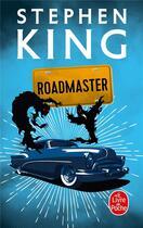 Couverture du livre « Roadmaster » de Stephen King et Urbe Condita aux éditions Lgf