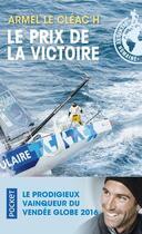 Couverture du livre « Le prix de la victoire » de Armel Le Cleac'H et Dominique Lebrun aux éditions Pocket