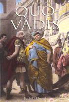 Couverture du livre « Quo vadis vol 1 » de Sienkiewicz H aux éditions Buchet Chastel