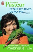 Couverture du livre « Et sur les rives de ma vie... » de Jeromine Pasteur aux éditions J'ai Lu