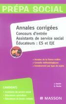 Couverture du livre « Annales Corrigees. Concours D'Entree Assistants De Service Social, Educateurs : Es Et Eje » de Jacqueline Gassier aux éditions Elsevier-masson