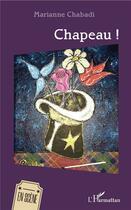 Couverture du livre « Chapeau ! » de Chabadi Marianne aux éditions L'harmattan