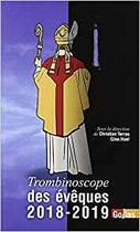 Couverture du livre « Trombinoscope des évêques (édition 2018/2019) » de Christian Terras aux éditions Golias