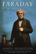 Couverture du livre « Faraday ; the life » de James Hamilton aux éditions