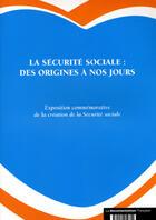 Couverture du livre « La securite sociale:des origines a nos jours » de Comite D'Histoire De aux éditions Comite D'histoire De La Securite Sociale