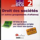 Couverture du livre « Carres dcg 2 - droit des societes 2014-2015, 3eme » de Laetitia Simonet aux éditions Gualino