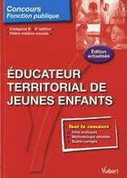 Couverture du livre « éducateur territorial de jeunes enfants ; catégorie B (3e édition) » de Luc Deslandes aux éditions Vuibert