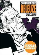 Couverture du livre « Comprendre Deleuze » de Philippe Mengue et Aleksi Cavaillez aux éditions Max Milo