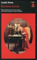 Couverture du livre « Révélation brutale » de Louise Penny aux éditions Actes Sud