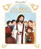 Couverture du livre « La Bible de ma communion » de Collectif aux éditions Mame