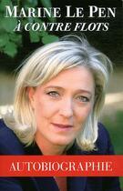 Couverture du livre « à contre flots » de Marine Le Pen aux éditions Grancher