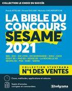 Couverture du livre « La bible du concours sesame (édition 2021) » de Collectif aux éditions Studyrama