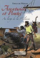 Couverture du livre « Aventuriers et pirates » de Emile De Wogan aux éditions La Decouvrance