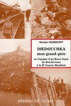 Couverture du livre « Diedouchka, mon grand-père » de Youmatoff aux éditions Presses De Valmy