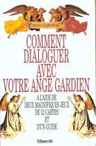 Couverture du livre « Comment Dialoguer Avec Votre Ange Gardien » de Czajkowski aux éditions Filipacchi