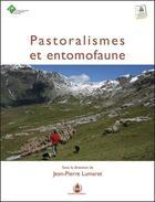 Couverture du livre « Pastoralismes et entomofaune » de Jean-Pierre Lumaret aux éditions La Cardere
