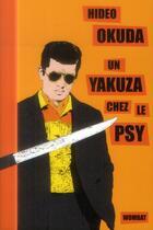Couverture du livre « Un yakuza chez le psy et autres patients du Dr Irabu » de Hideo Okuda aux éditions Wombat