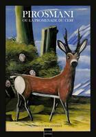 Couverture du livre « Pirosmani ou la promenade du cerf » de Gaston Bouatchidze aux éditions Coiffard