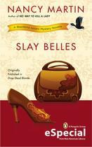 Couverture du livre « Slay Belles » de Martin Nancy aux éditions Penguin Group Us