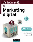 Couverture du livre « LA BOITE A OUTILS ; du marketing digital » de Stephane Trupheme aux éditions Dunod